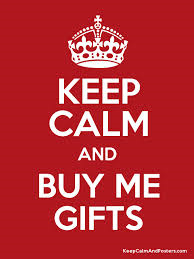 Keep calm and buy a gift